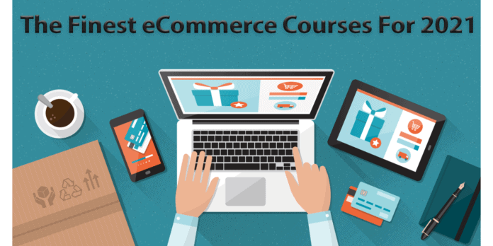 The-Finest-eCommerce-Courses-For-2021